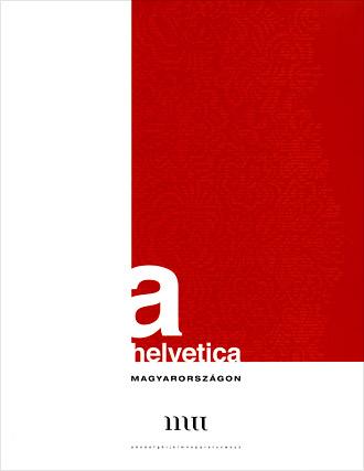 A Helvetica Magyarországon – a kiállítási katalógus borítója