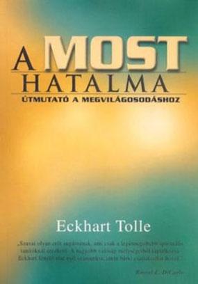 eckhart_tolle_a_most_hatalma
