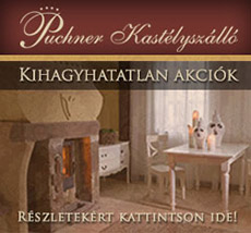 Puchner Kastélyszálló – kihagyhatatlan akciók! Részletekért kattintson ide!